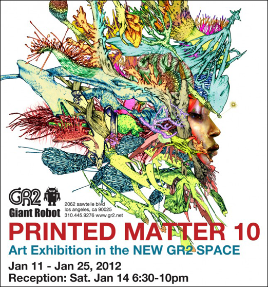 I've got a few prints at Giant Robot 2 in LA for the  Printed Matter 10  exhibit opening on January 11th.