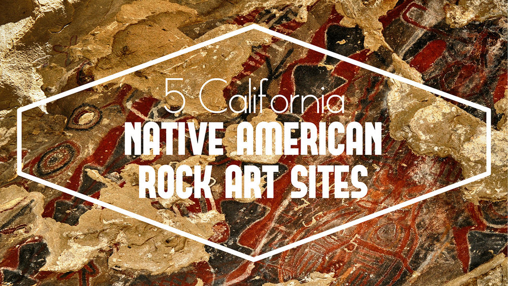 Native American Rock Art Sites of California