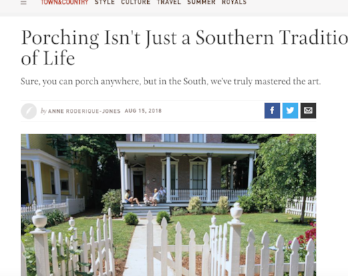 Town&Country: Porching Isn't Just a Southern Tradition—It's a Way of Life