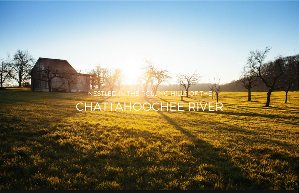 NESTLED IN THE ROLLING HILLS OF THE CHATTAHOOCHEE RIVER.png