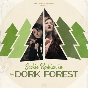 Jackie Kashian hosts The Dork Forest