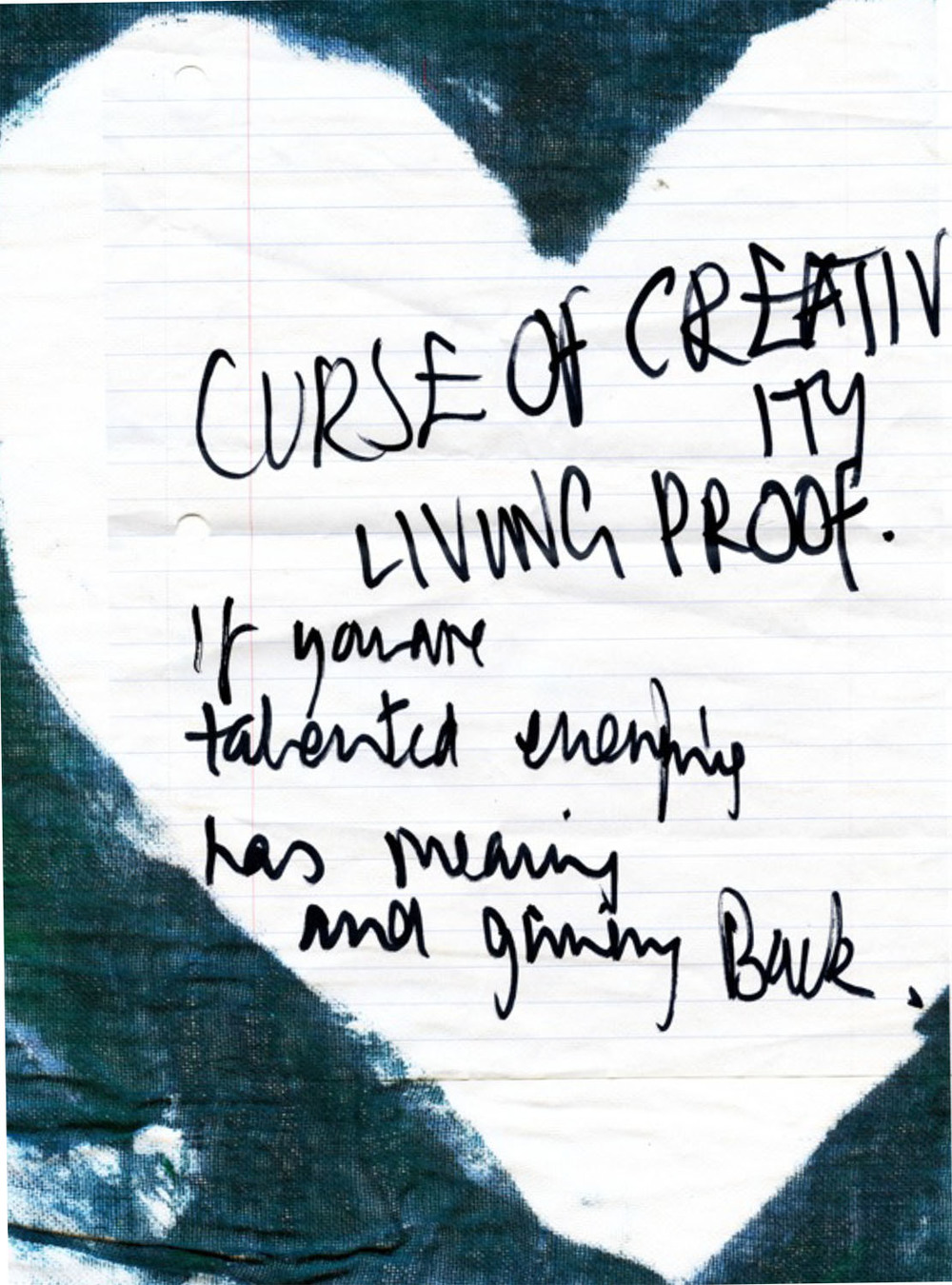 """When I leave Eric calls me back. He saids """"I saw your left hand..Beware of the curse of creativity. If you are talented, everything has meaning. You have to give back."""""""