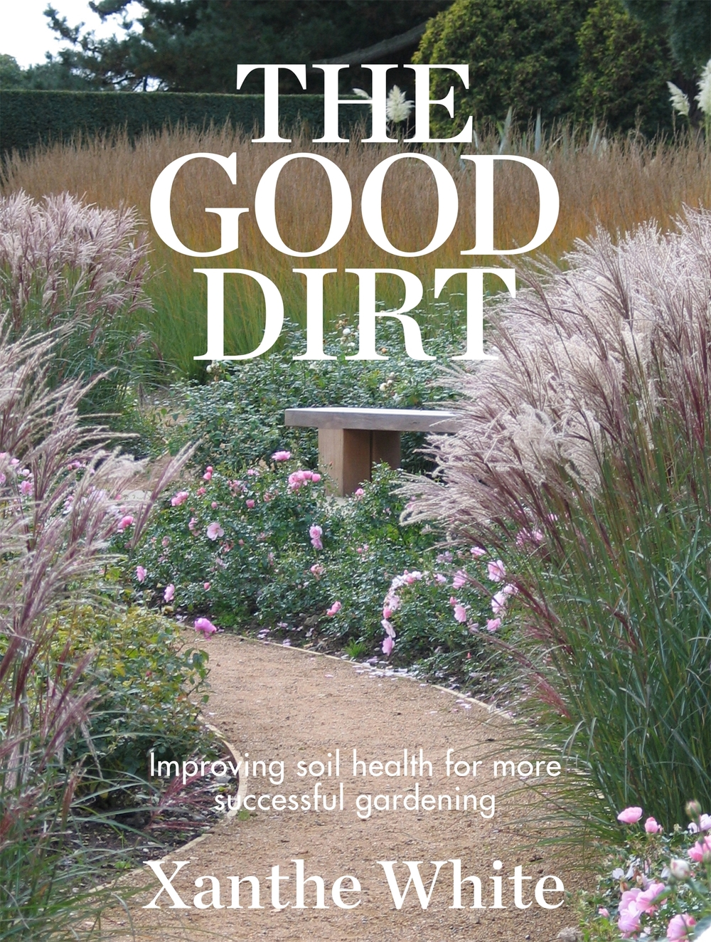 The Good Dirt Improving soil health for more successful gardening.  In The Good Dirt, landscape designer Xanthe White goes beneath the surface to reveal the secrets to successful gardening. As the title suggests, this book is all about the soil we find in our garden and more particularly how we can maximize its growing potential.  If you've ever wondered why some plants thrive in one location but struggle in your own backyard you'll be likely to find explanations in the soil below. Xanthe White examines the five main soil types found in New Zealand and offers advice on how to get the best from each one by working in harmony with nature. Complete with ingredients guides for each soil type and ideas and design features to enhance its fertility, this is an essential companion for anyone looking to establish a new garden or improve their existing one. Random House NZ 2016