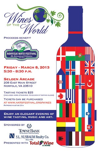 pressplae :  Wines of the World - @seldenarcade  Enjoy an Elegant Evening of Wine Tasting, Music and Art to support the Norfolk NATO Festival.  DATE: Friday, March 8, 2013 TIME: 5:30 to 8:30pm LOCATION: Selden Arcade 208 East Main Street, Norfolk, VA 23510  Tickets:  http://www.azaleafestival.org/eventdetails.php?id=80   This Friday