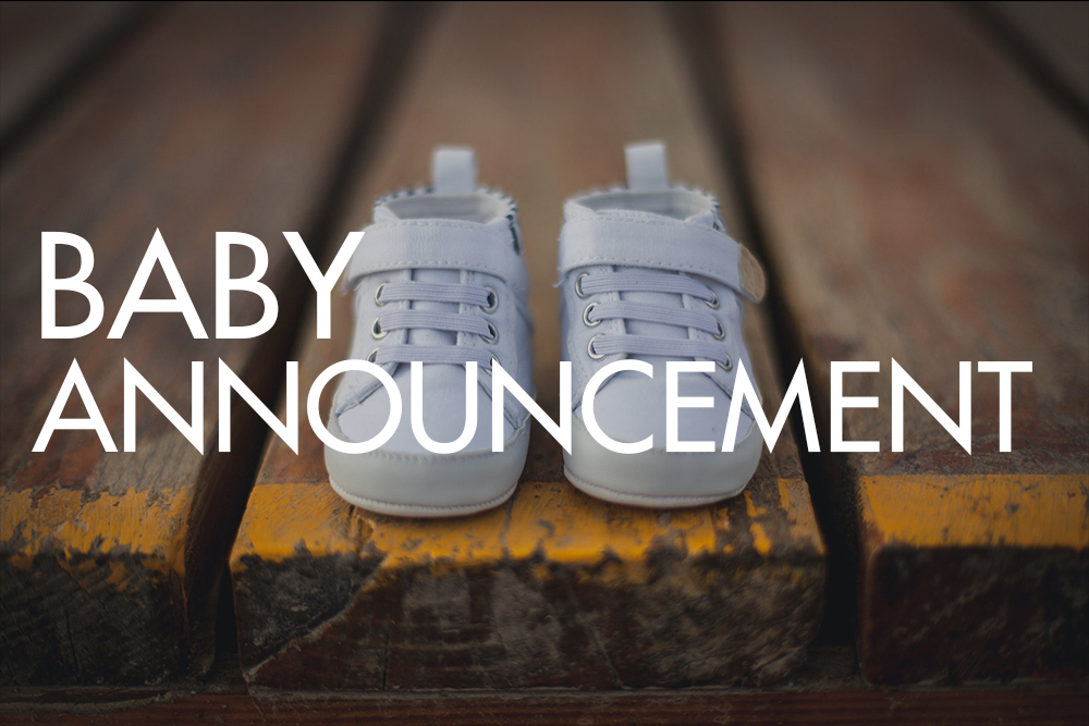 Baby Announcement - July 7, 2014