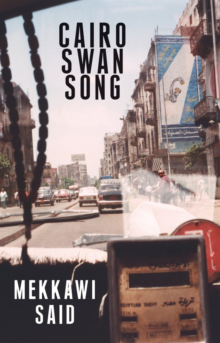 Cairo Swan Song by Mekkawi Said Published by Arabia Books in 2011