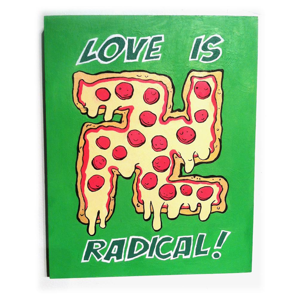 "Love Is Radical - 11"" x 14"" - Acrylic on Wood"
