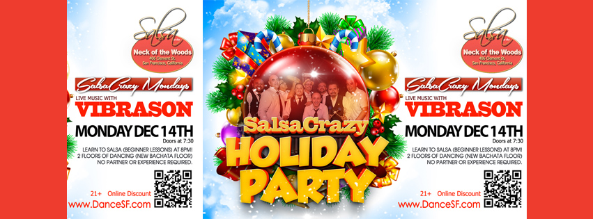Join us for the SalsaCrazy Holiday Party on DEC 14 at Neck of the Woods, San Francisco, CA!