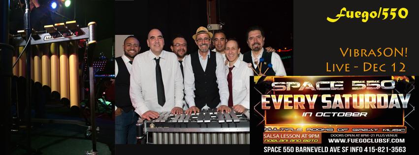 VibraSON appears at Club Fuego/Space 550 on Saturday, Dec 12! Special guest: Carlos Caro