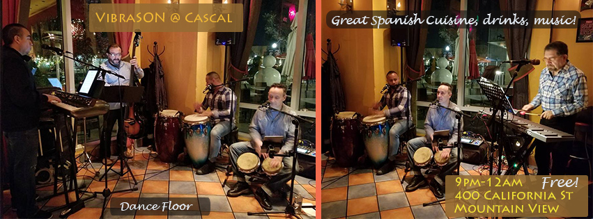 Conjunto VibraSON returns to the always fun Cascal Bar and Restaurant in Mountain View, CA on 24 FEB 2018