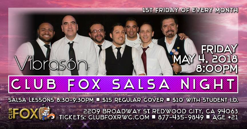VibraSON returns to the always fun Club Fox in Redwood City, CA on 4 May 2018 for a pre-Cinco de Mayo party.