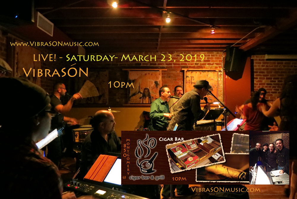 VibraSON appears at Cigar Bar, San Francisco on 23 March, 2019 at 10pm. Dance floor open!