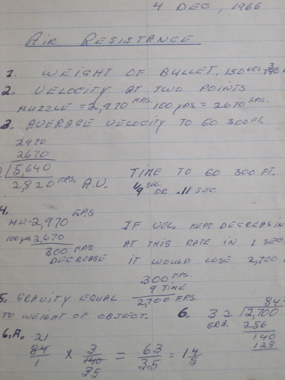Confined to barracks December 4, 1966, the day after my first Article 15, I calculated how air resistance affects projectiles