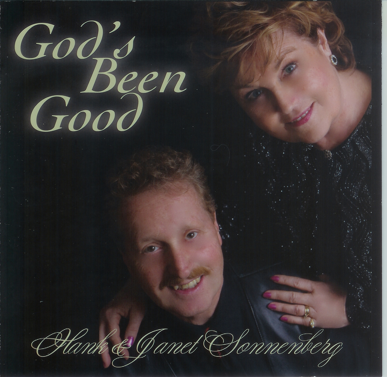 Gods Been Good To Me Hank Janet Sonnenberg