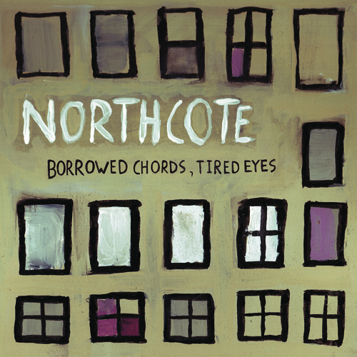 "Northcote - ""Borrowed Chords, Tired Eyes"" (2009)"