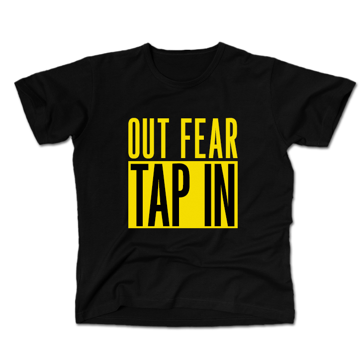 TapIn_shirts_OutFear.jpg