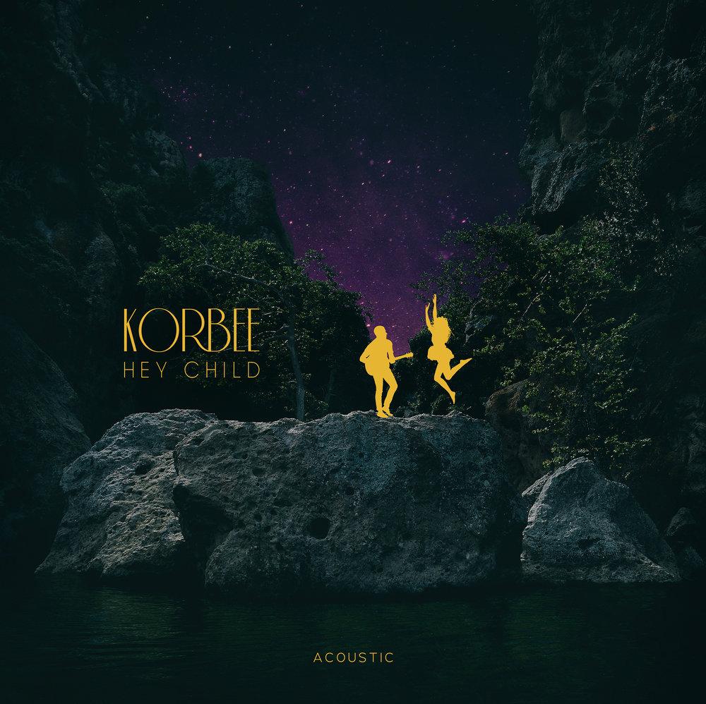 Korbee - Hey Child Acoustic Art - Final - Smaller.jpg