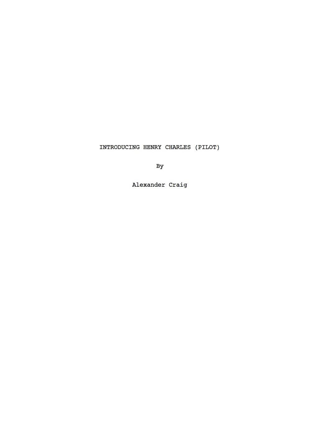 'Introducing Henry Charles' (Pilot) by Alexander Craig | T.jpg
