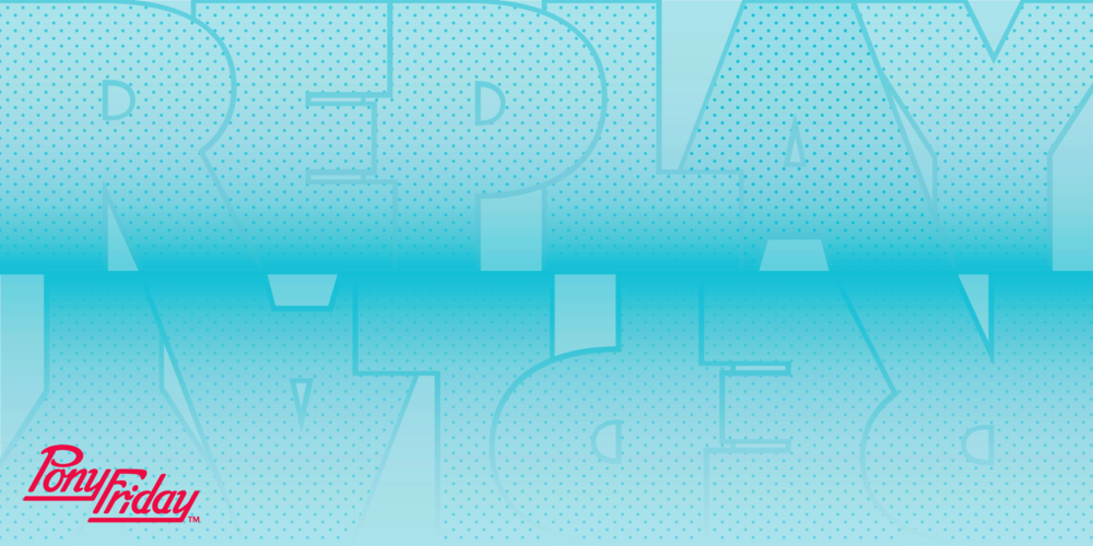 Pony-Friday-Replay-Typography-Type-Blue-Studio-Blog-Header-Image.png