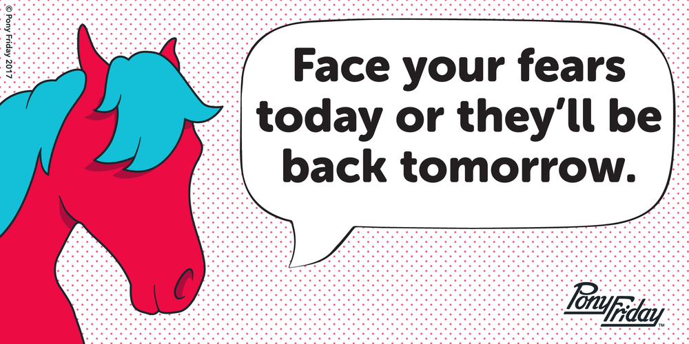 Pony-Friday-Face-Your-Fears-Today-Blog-Header-Image.png