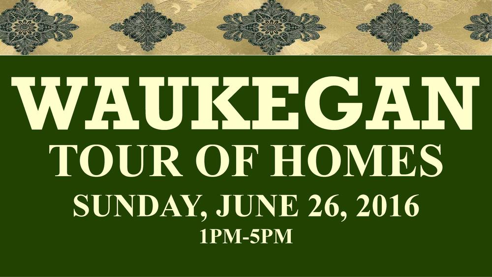 Waukegan Tour of Homes Banner.jpg