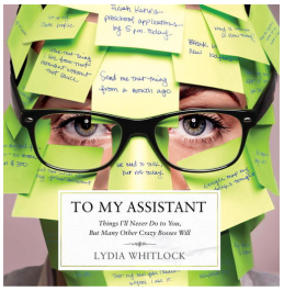 To My Assistant Lydia Whitlock Jill Aiko Yee.png