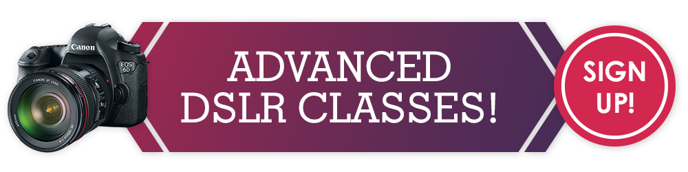 Advanced DSLR Classes at Richmond Camera