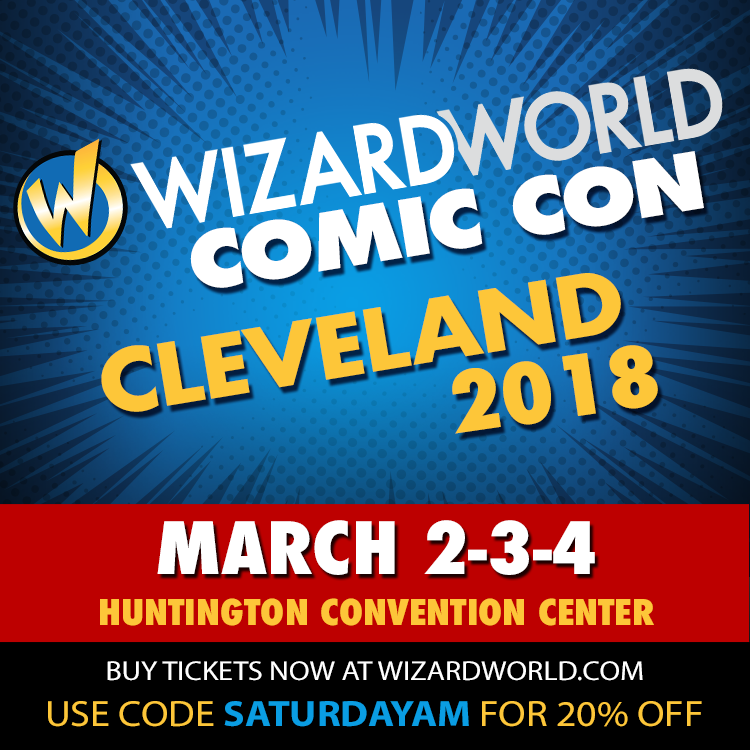 "CLICK HERE FOR DISCOUNT!! Wizard World is coming to Cleveland March 2-4 -- guests this year include the legendary Stan Lee himself, Ray Fisher ""Cyborg"" in the ""Justice League"" movie, David Tennant ""Doctor Who"" in person, fan favorites like John Barrowman, Nichelle Nichols, James Marsters, Michael Rosenbaum or Charisma Carpenter, among others -- use code SATURDAYAM at checkout for 20% off your tickets!"