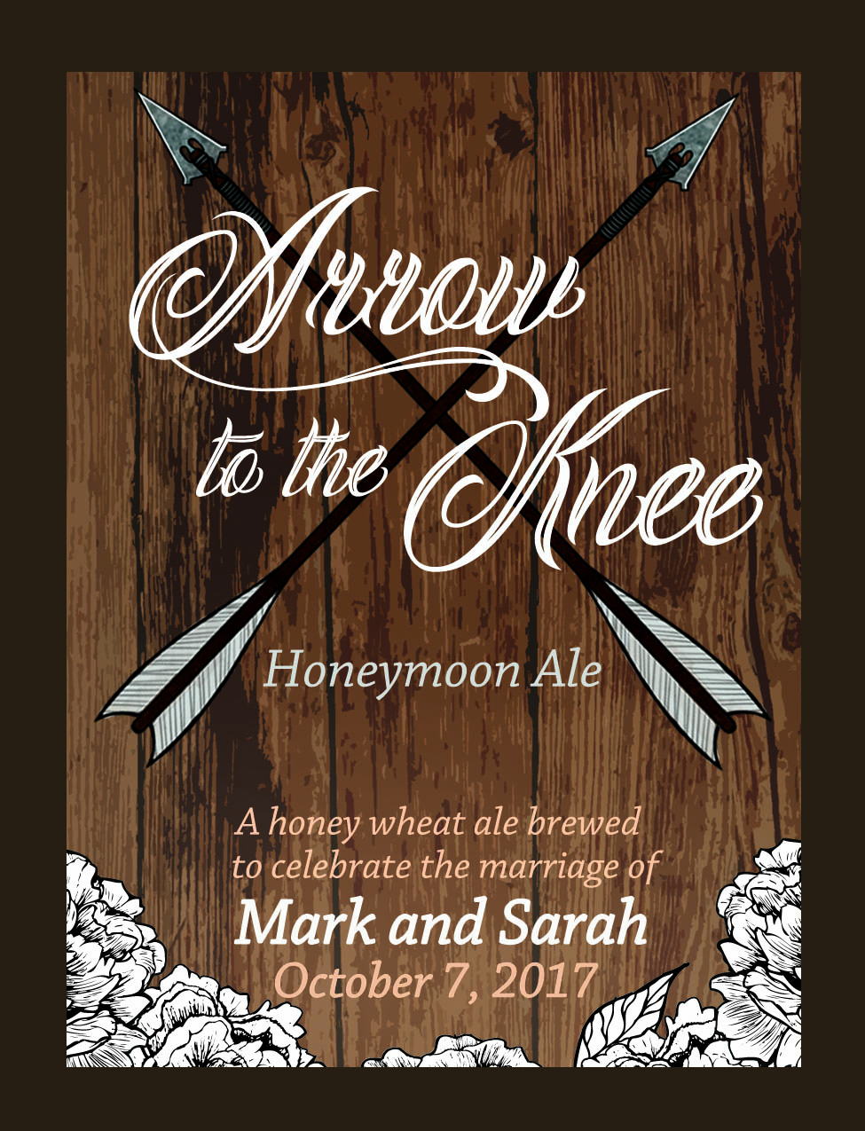 """Arrow to the Knee"" -Small Batch Beer Label"