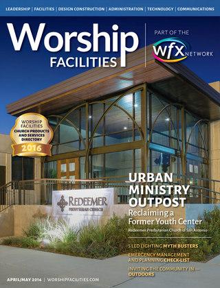 Worship Facilities Cover Story: Redeemer Presbyterian Church in San Antonio