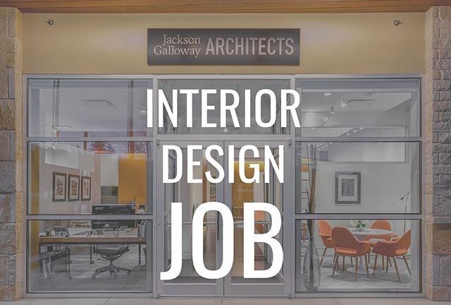 Jackson Galloway is hiring! We have an Interior Design position available. You can find the full job description here: http://www.jacksongalloway.com/news/2018/1/8/were-hiring