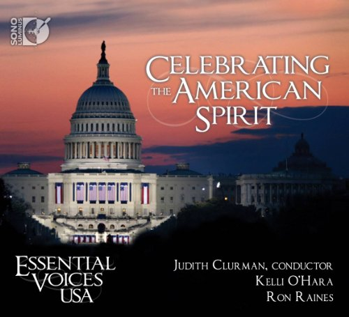 Celebrating the American Spirit By Kelli O'Hara, Ron Raines