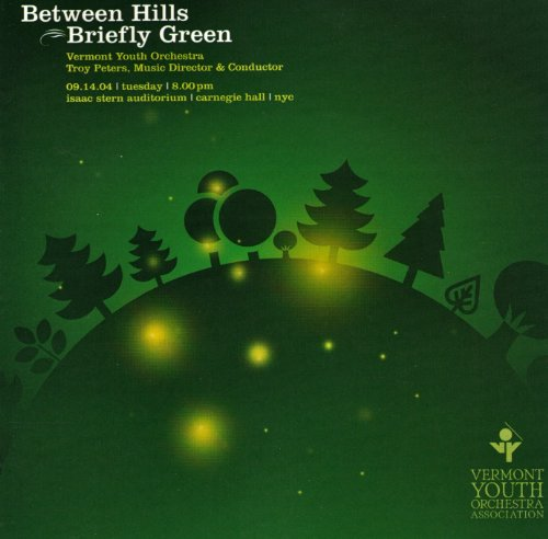 Between Hills Briefly Green By Vermont Youth Orchestra