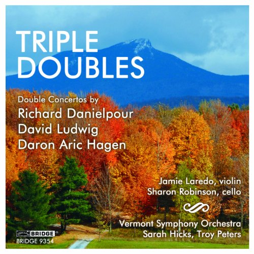 Triple Doubles By Vermont Symphony Orchestra, Sarah Hicks, Troy Peters, Jaime Laredo, Sharon Robinson