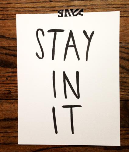 stayinit2.jpg