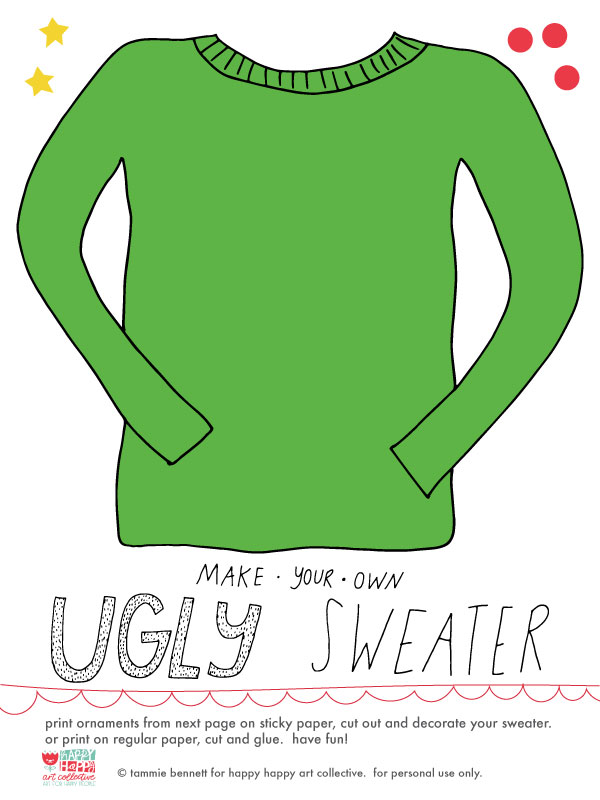 tammie bennett's decorate your holiday ugly sweater printable for happy happy art collective