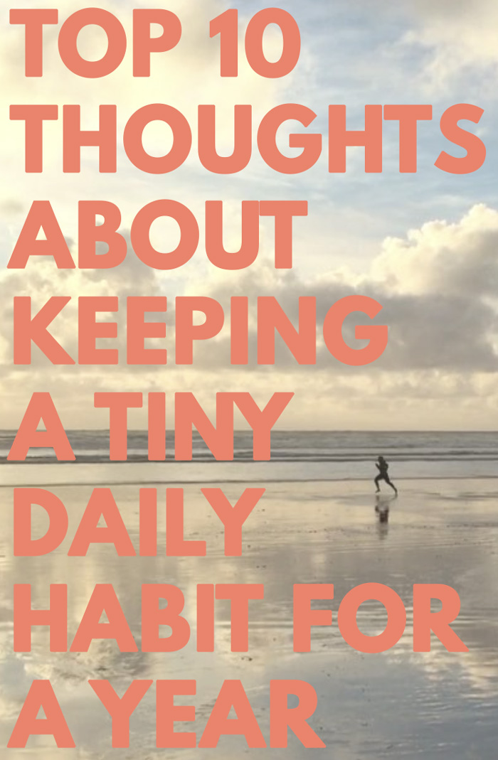 thoughts about keeping a tiny daily habit for a year by tammie bennett