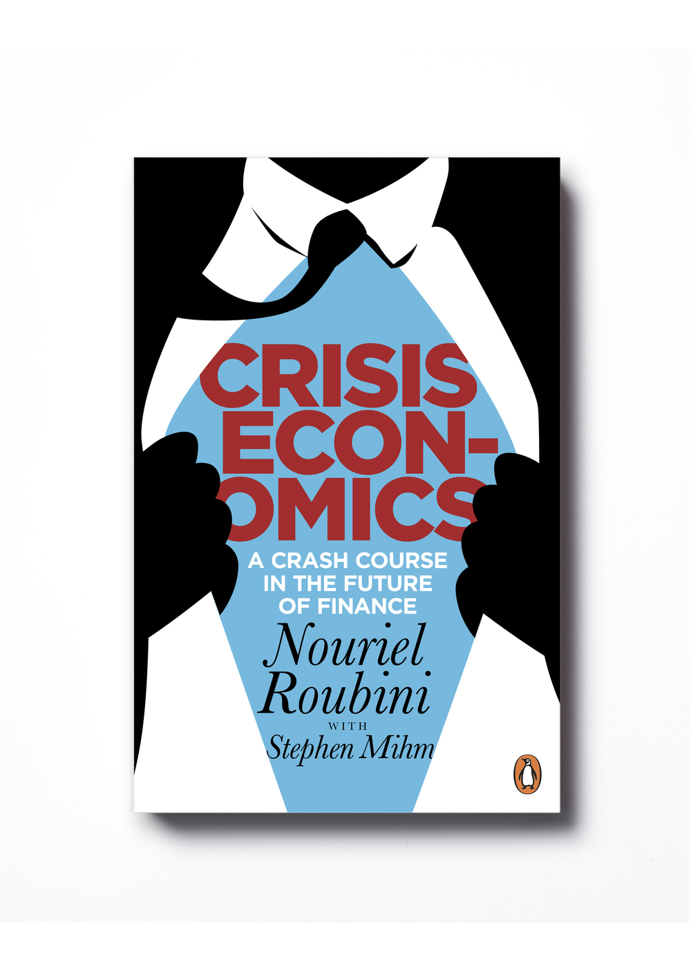 Crisis Economics by Nouriel Roubin - Design: Jim Stoddart