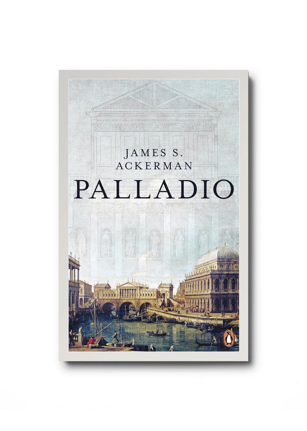 Palladio by James S. Ackerman - Design: Jim Stoddart