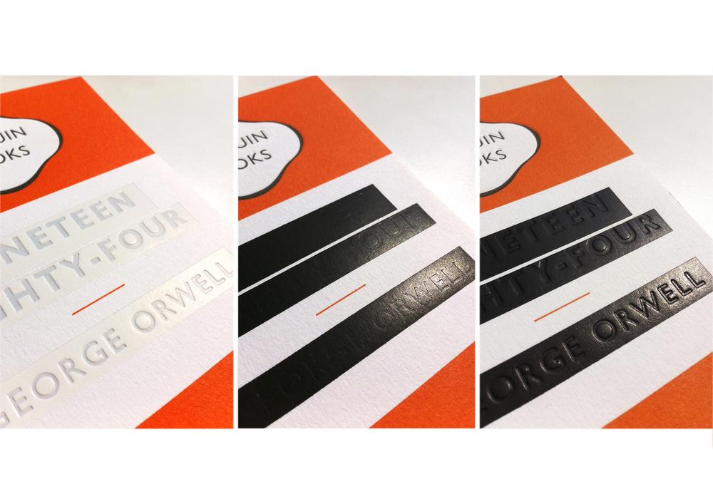 Nineteen Eighty Four (Great Orwell series) Foil & Deboss tests - Art Direction: Jim Stoddart Design: David Pearson
