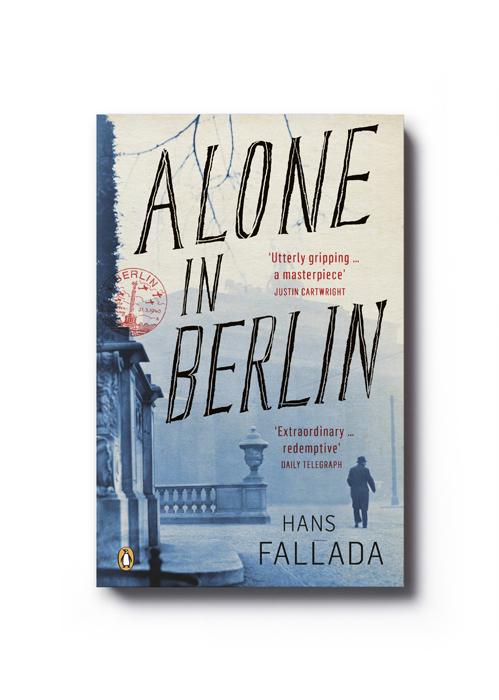 Alone in Berlin by Hans Fallada - Art Direction: Jim Stoddart Design: Gray318