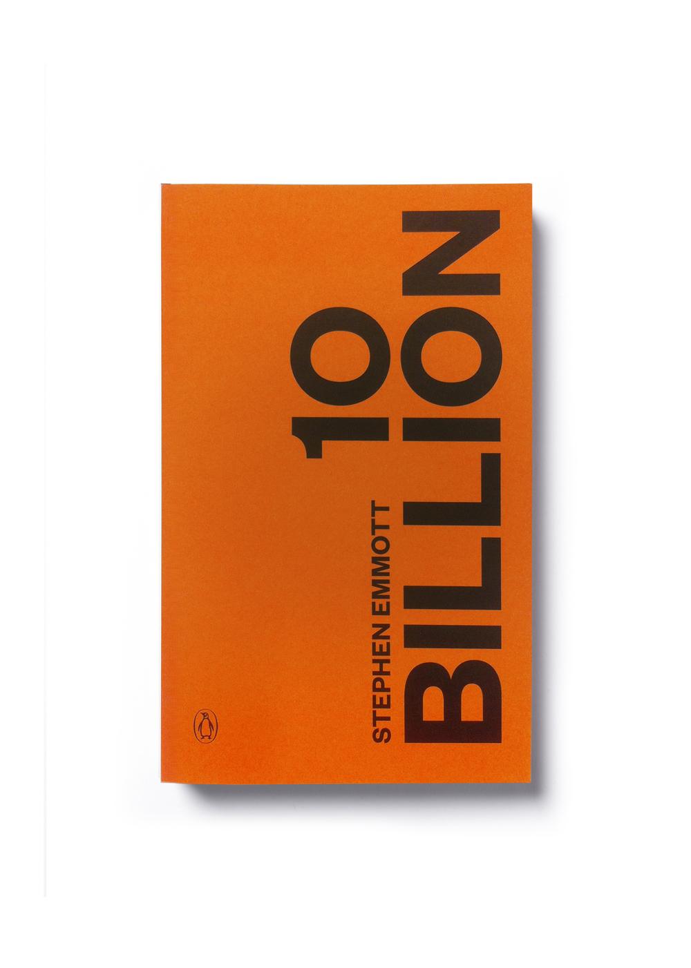 Ten Billion by Stephen Emmott - Art Direction: Jim Stoddart Design: Yes Studio