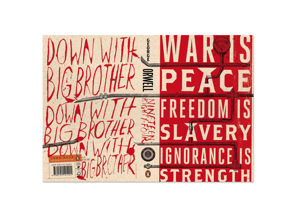 Nineteen Eighty Four by George Orwell (front & back cover) - Art Direction: Jim Stoddart Design: Gray318