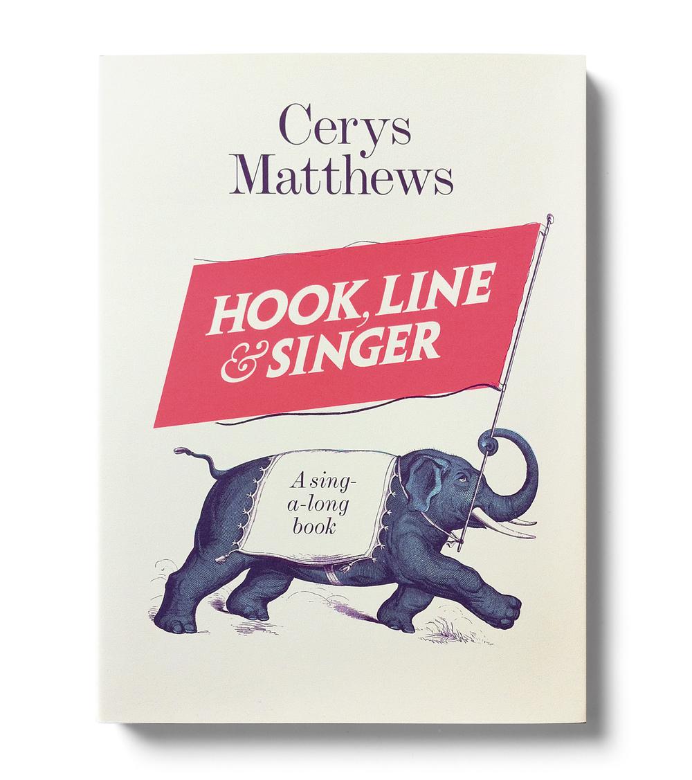 Hook, Line & Singer by Cerys Matthews (hardback edition) - Design: Jim Stoddart