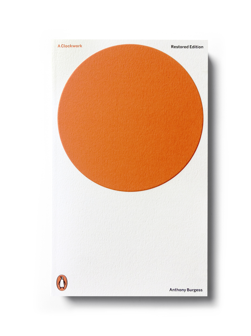 A Clockwork Orange by Anthony Burgess - Art Direction: Jim Stoddart Design: Jonathan Barnbrook