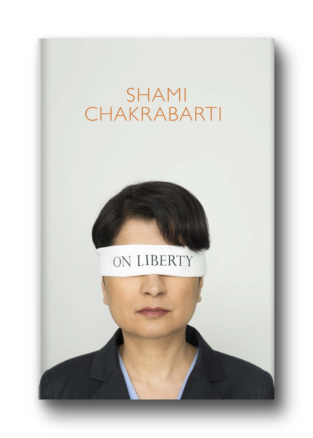 On Liberty by Shami Chakrabarti - Art Direction/Design: Jim Stoddart Photography: Paul Stuart