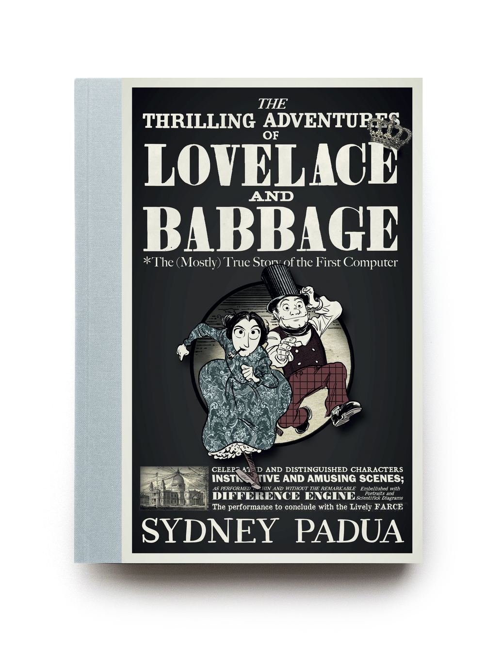 Lovelace & Babbage by Sydney Padua - Design: Jim Stoddart