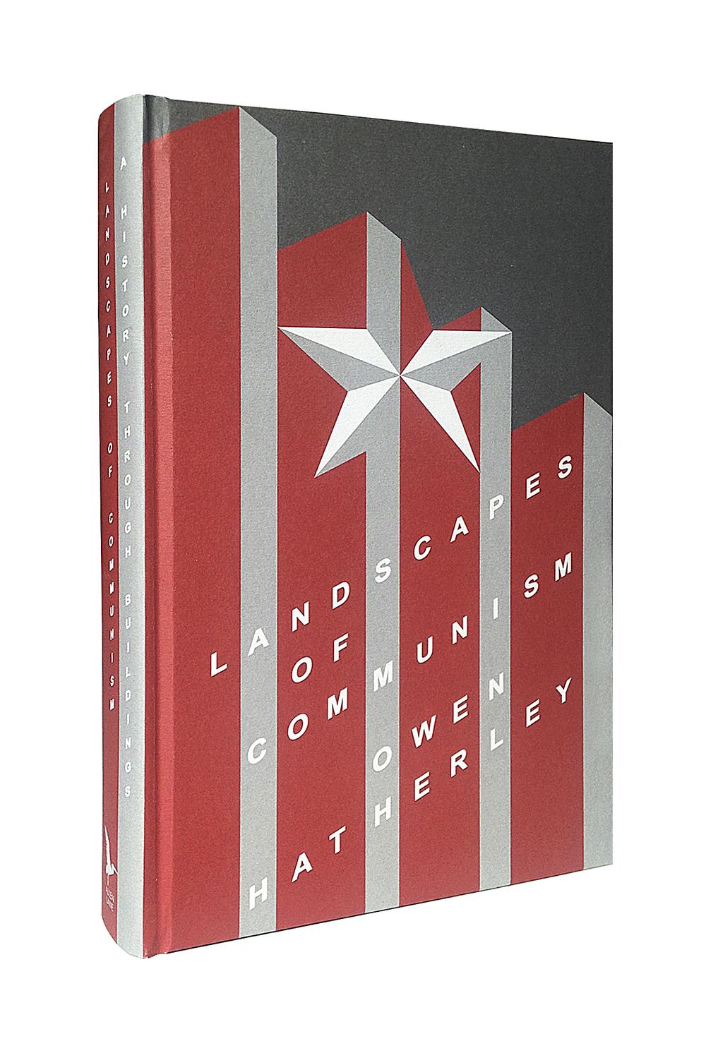 Landscapes of Communism by Owen Hatherley - Art Direction: Jim Stoddart Design: Fuel