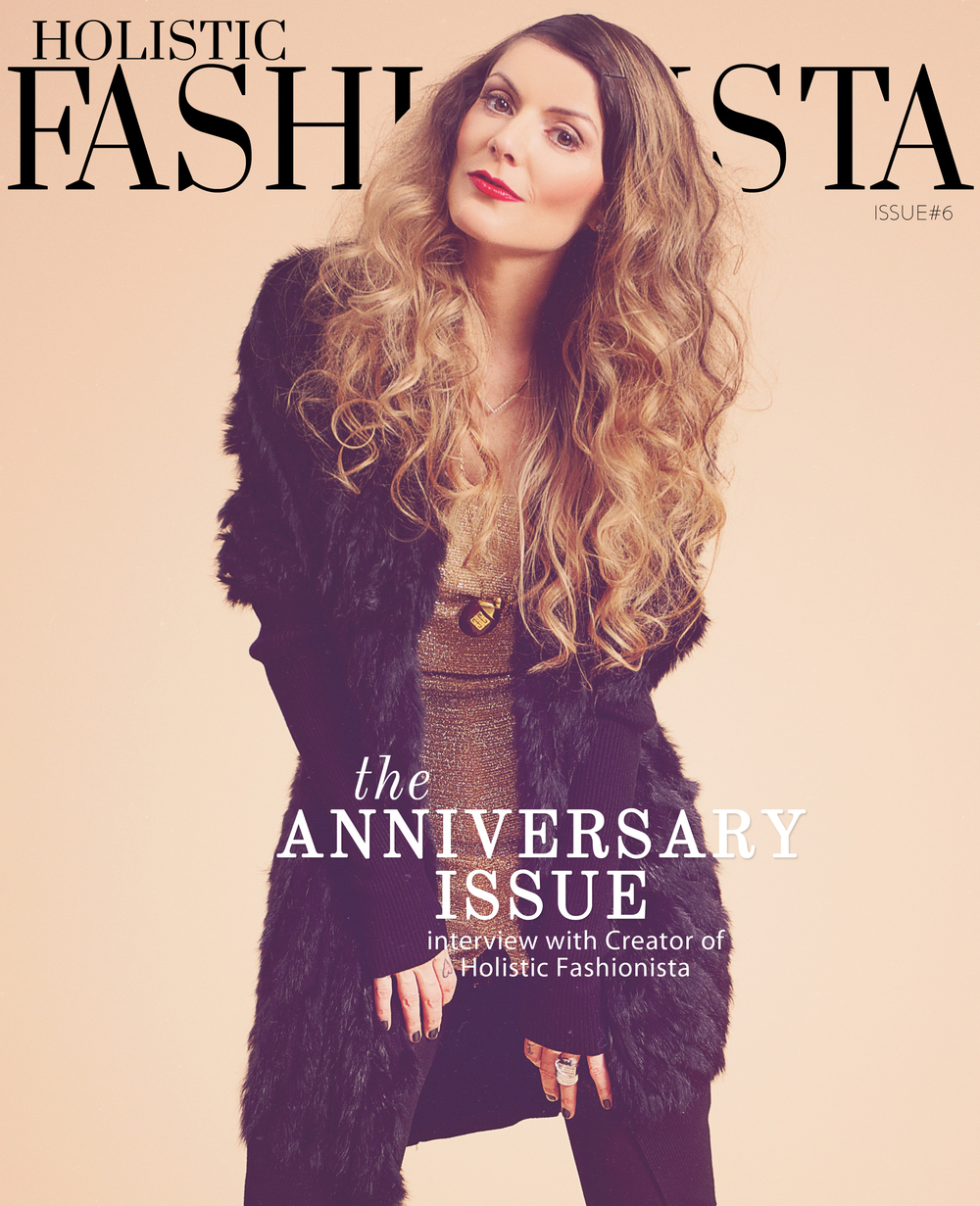 Holistic Fashionista Magazine Issue#6
