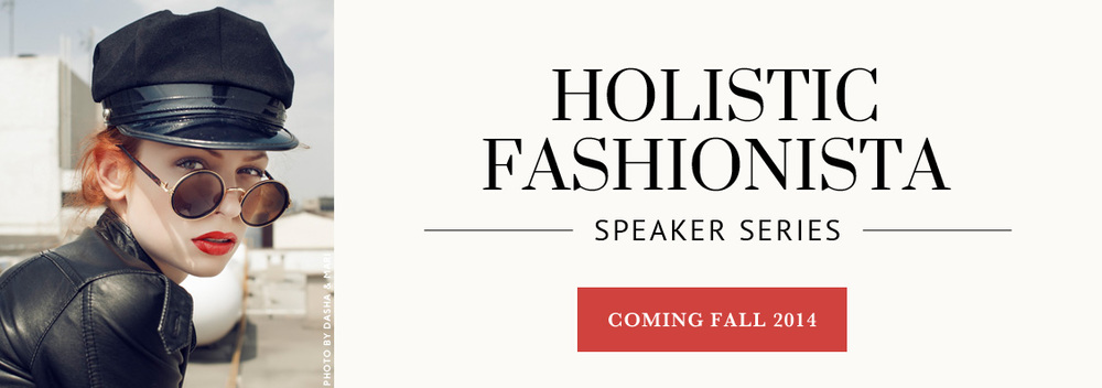 holistic-fashionista-speaker-series
